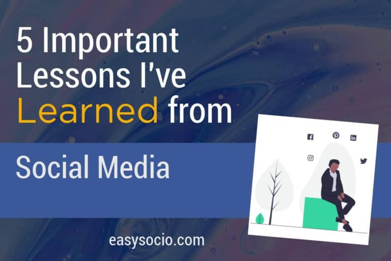 Five Important Lessons I've Learned From Social Media