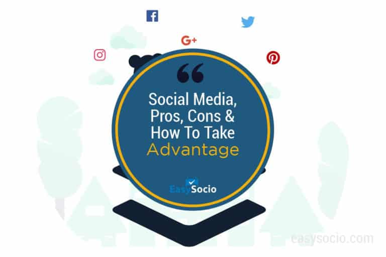 Social Media, Pros, Cons & How To Take Advantage