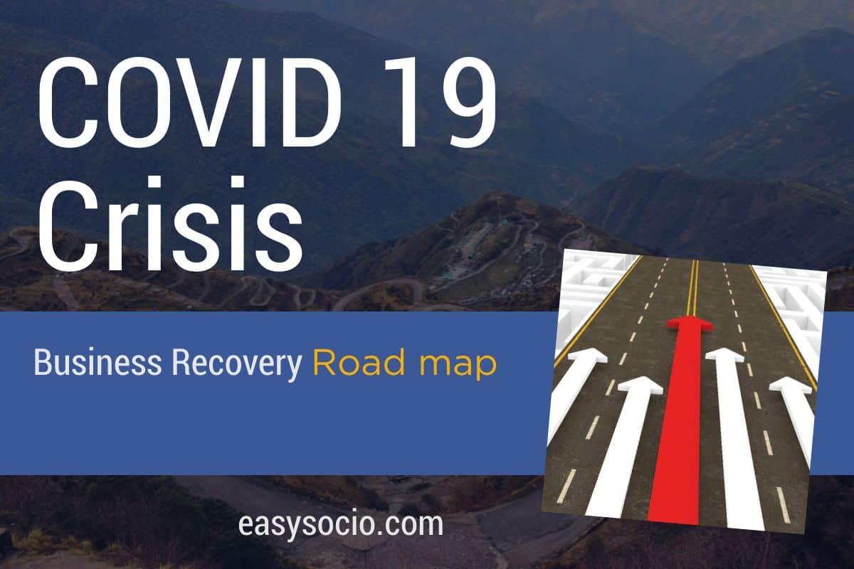 Covid Crisis Recovery Roadmap